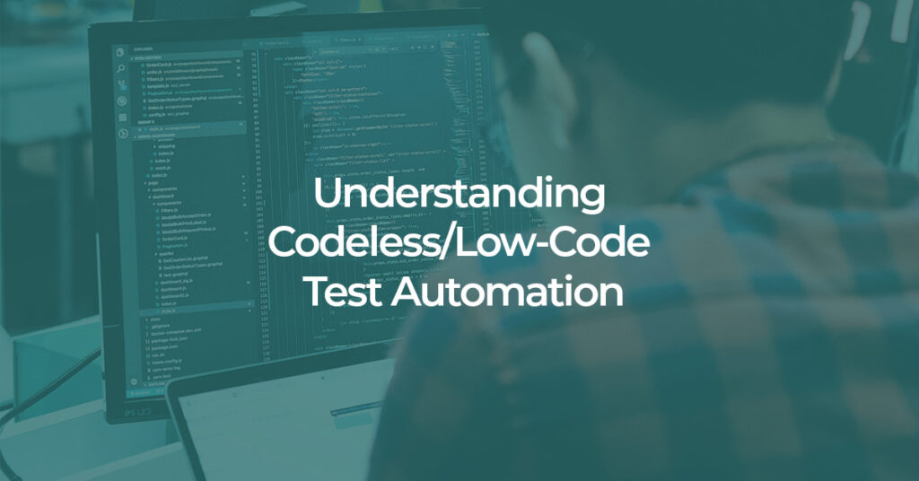 developer testing a no code or low code testing software