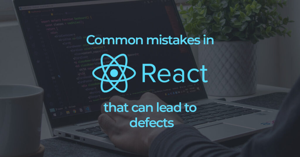 common mistakes while using React