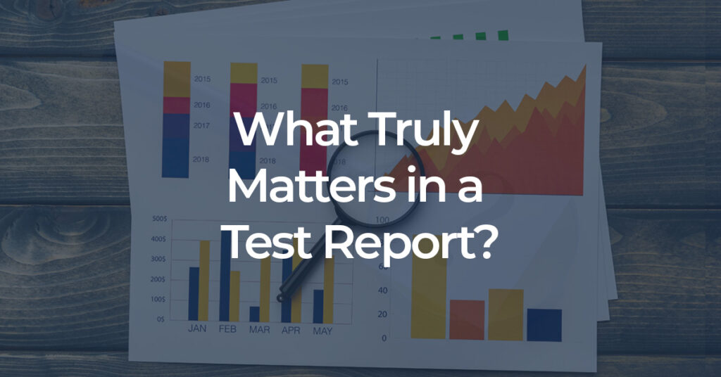 what matters in a software test report